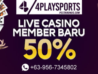 Promo Deposit 50% Live Casino 4playsports