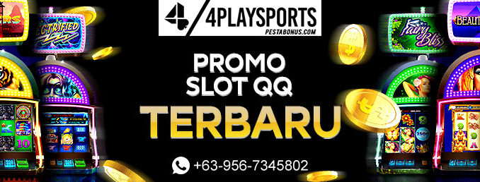 Promo Slot QQ 4playsports