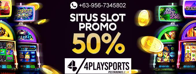 Situs Slot Promo 50% 4playsports