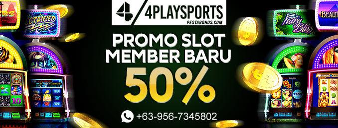 Slot Online Bonus Member Baru 4playsports