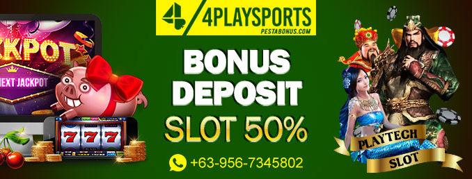 bonus deposit slot 50% 4playsports