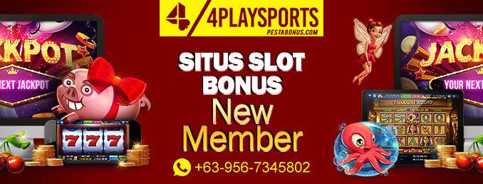 situs slot bonus new member 4playsports